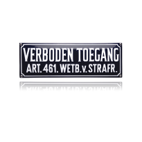 NH-31 emaille verbodsbord 'Verboden toegang'