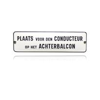 TR-21 emaille trein en tram bord 'Plaats voor den Conducteur'